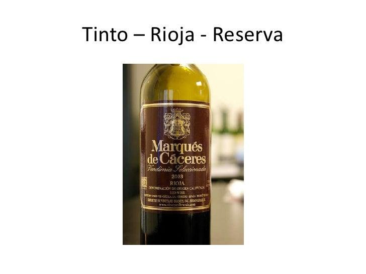 GRAN RESERVA: mínimo 2 años en madera y hasta 5 en botella</li></li></ul><li>Clasificación por grado de dulce<br />Vinos s...