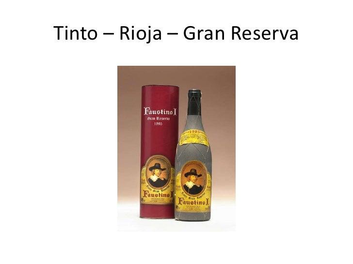 Tinto – Rioja - Reserva<br />