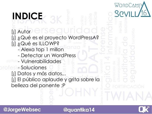 Ataque masivo a WordPress con ILLOWP Slide 2