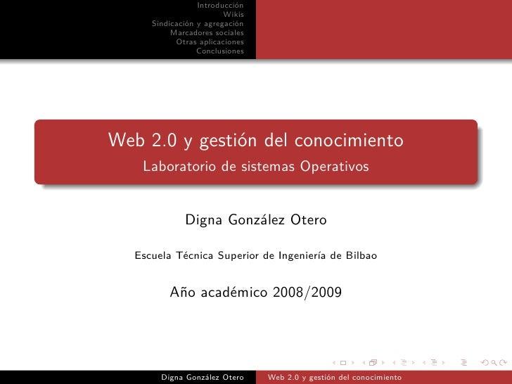Introducción                          Wikis       Sindicación y agregación            Marcadores sociales             Otra...