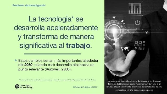 Nestor Marquez WFSF Mexico 2019 El Futuro del Trabajo en el 2050  v3 Future of Work Digital Transformation Transformación Digital Slide 3