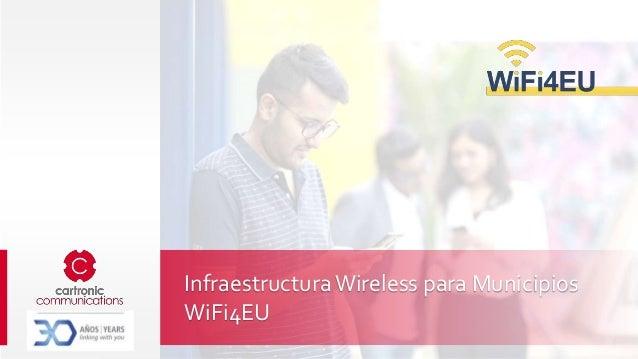InfraestructuraWireless para Municipios WiFi4EU
