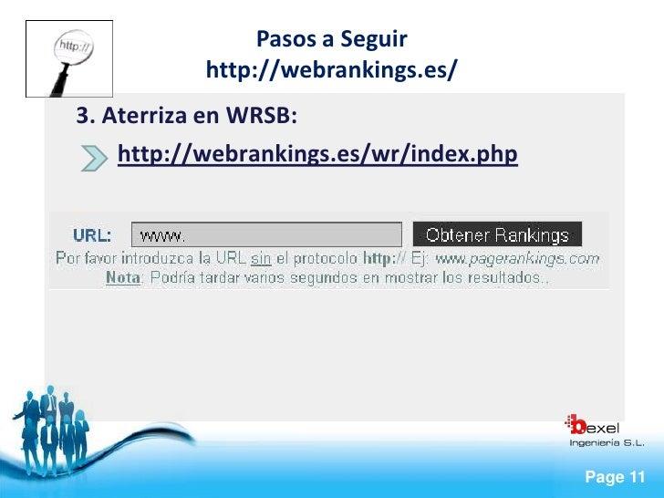 Pasos a Seguir            http://webrankings.es/ 3. Aterriza en WRSB:     http://webrankings.es/wr/index.php              ...