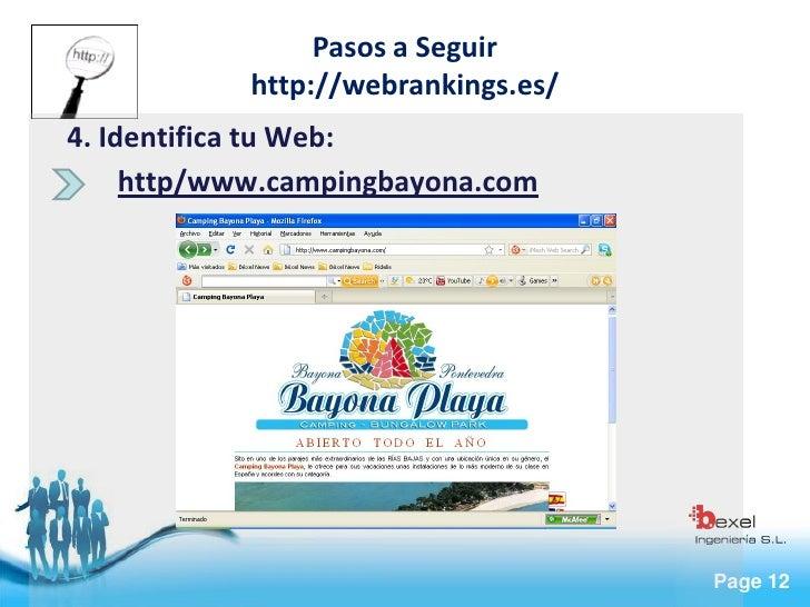Pasos a Seguir             http://webrankings.es/ 4. Identifica tu Web:      http/www.campingbayona.com                   ...