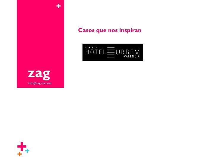 +                         Casos que nos inspiran      zag  info@zag-ba.com     ++ +