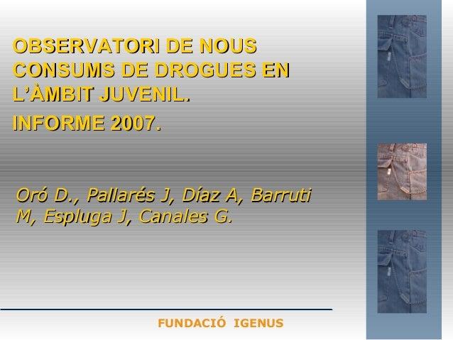 Oró D., Pallarés J, Díaz A, BarrutiOró D., Pallarés J, Díaz A, Barruti M, Espluga J, Canales G.M, Espluga J, Canales G. OB...