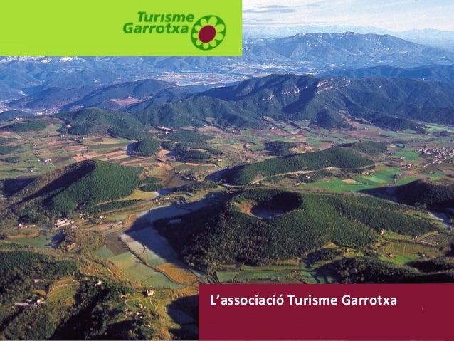 L'associació Turisme Garrotxa