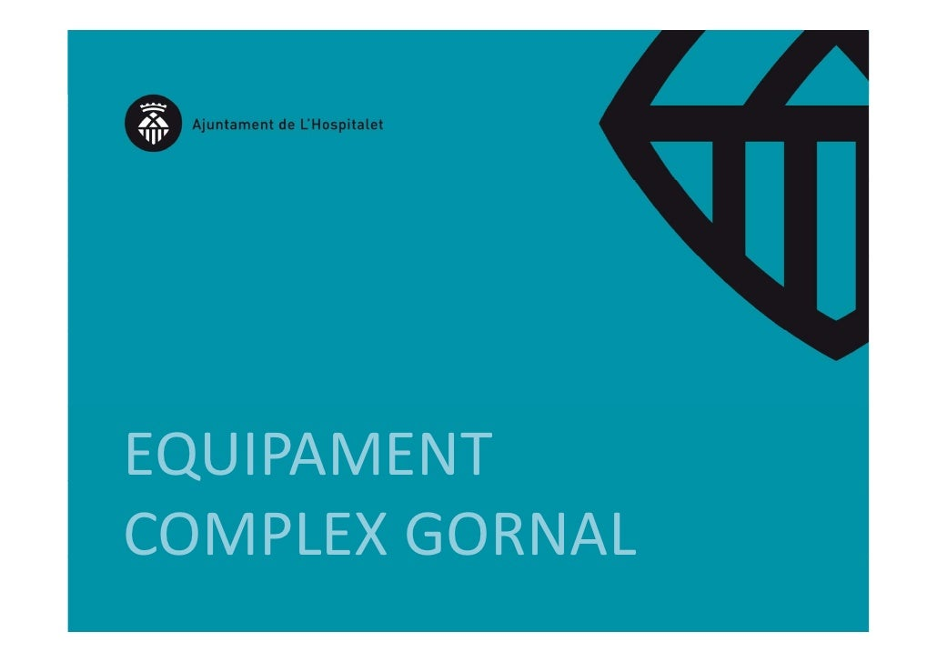 EQUIPAMENT QCOMPLEX GORNAL