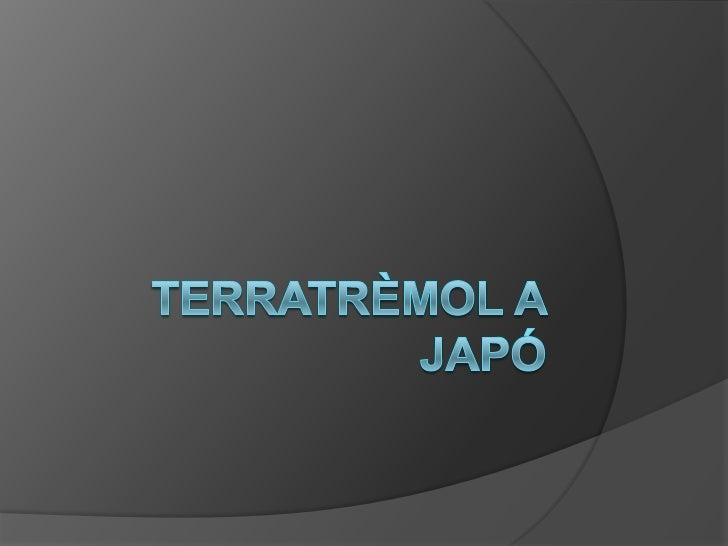 Terratrèmol a Japó<br />