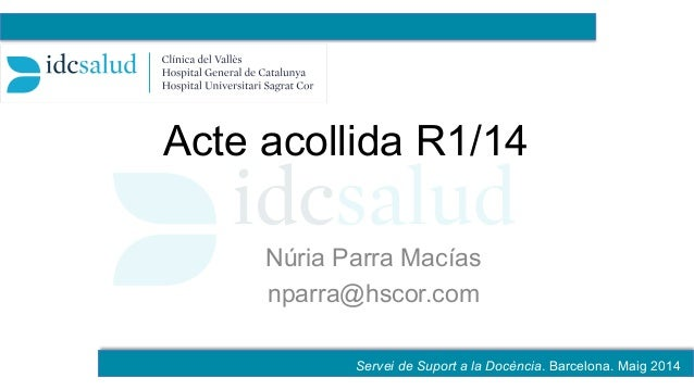 Acte acollida R1/14 Núria Parra Macías nparra@hscor.com _Ejemplo con varios centros _Construcción con varios centros a 13%...