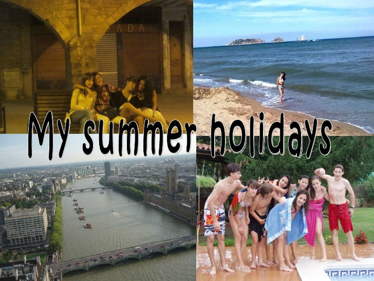 <ul>My summer holidays </ul>
