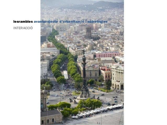 lesrambles avantprojecte d'urbanització i estratègies INTERACCIÓ