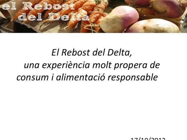 El Rebost del Delta,  una experiència molt propera deconsum i alimentació responsable