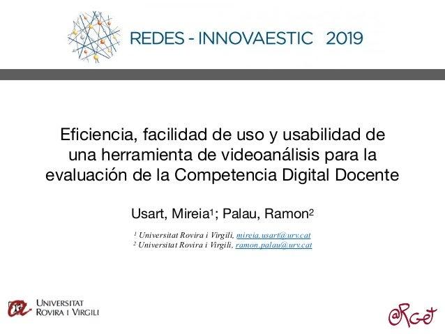Eficiencia, facilidad de uso y usabilidad de una herramienta de videoanálisis para la evaluación de la Competencia Digital ...