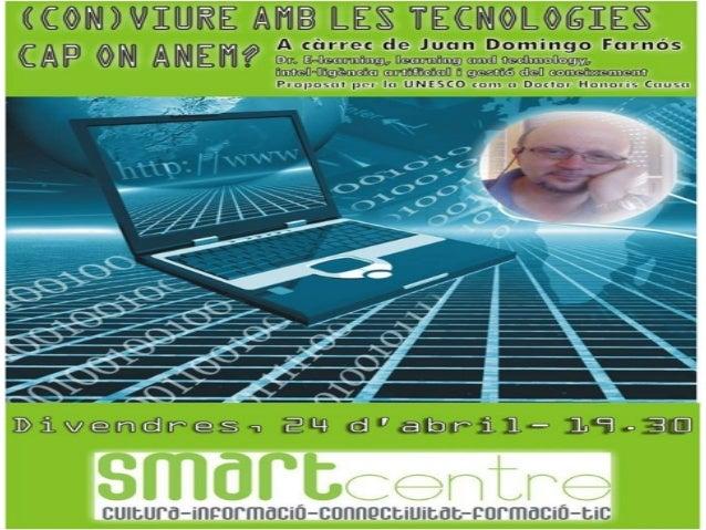 2 (Con) viure amb les tecnologies. Cap on anem? De Juan D. Farnós - 2015-