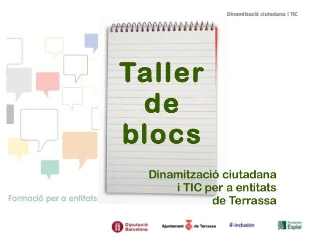Taller de blocs Dinamització ciutadana i TIC per a entitats de Terrassa