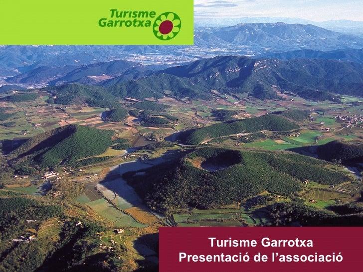 Turisme Garrotxa Presentació de l'associació