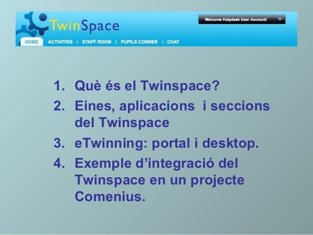 Presentacio Twinspace Slide 2