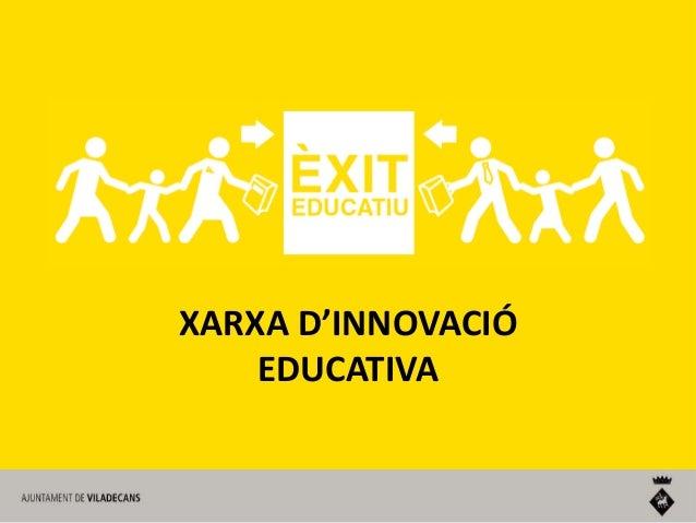 XARXA D'INNOVACIÓ EDUCATIVA