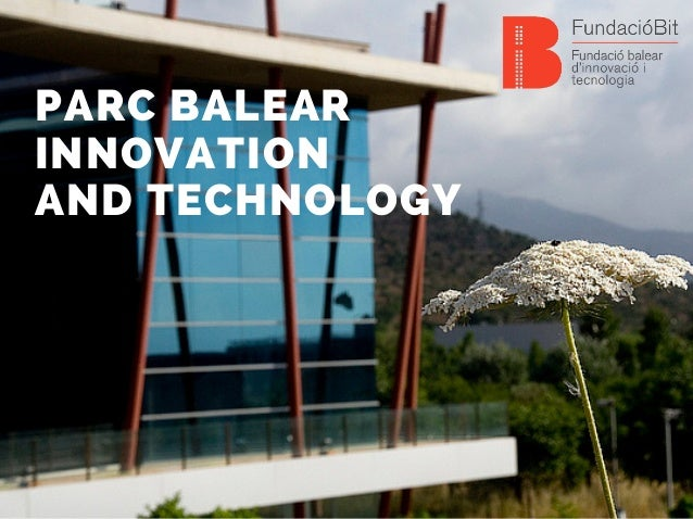PARC BALEAR INNOVATION AND TECHNOLOGY