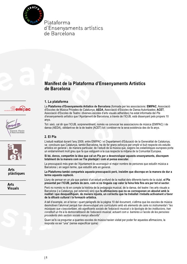 Manifest de la Plataforma d'Ensenyaments Artístics de Barcelona  1. La plataforma La Plataforma d'Ensenyaments Artístics d...
