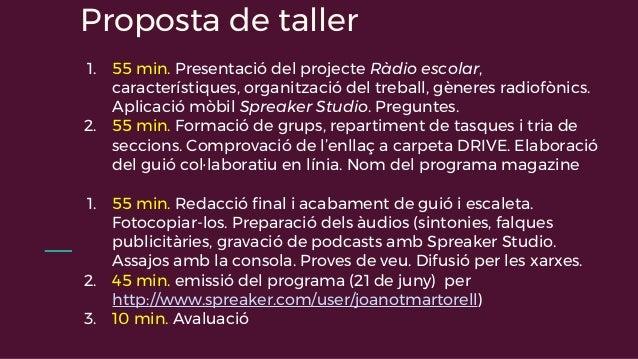 Taller de ràdio escolar per a ABP Slide 2