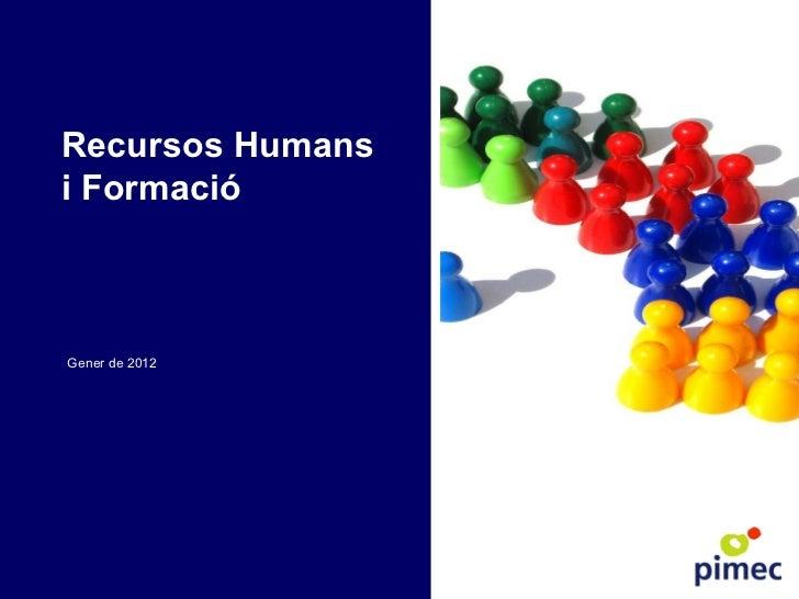 Recursos Humans i Formació Gener de 2012