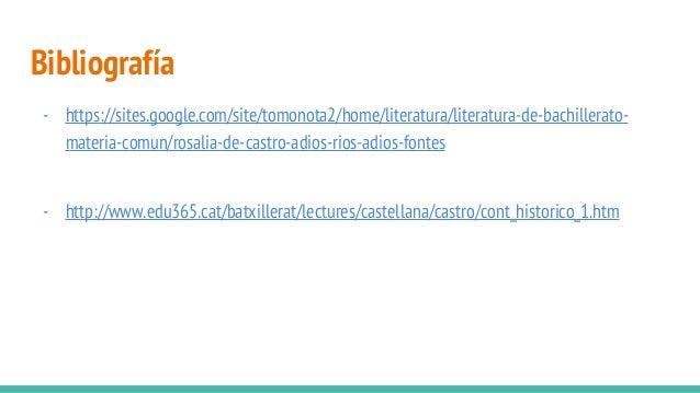 Bibliografía - https://sites.google.com/site/tomonota2/home/literatura/literatura-de-bachillerato- materia-comun/rosalia-d...