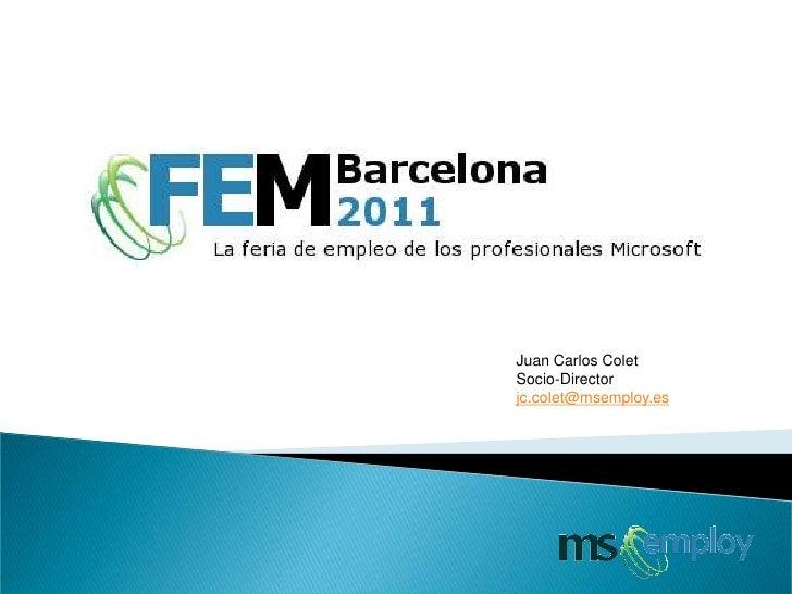 Juan Carlos ColetSocio-Directorjc.colet@msemploy.es
