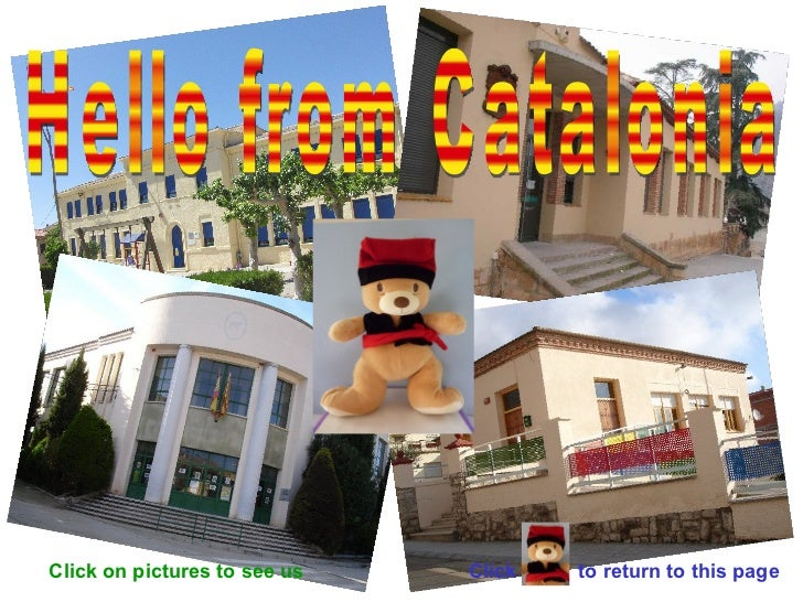 Click on pictures to see us   Hello from Catalonia Click  to return to this page