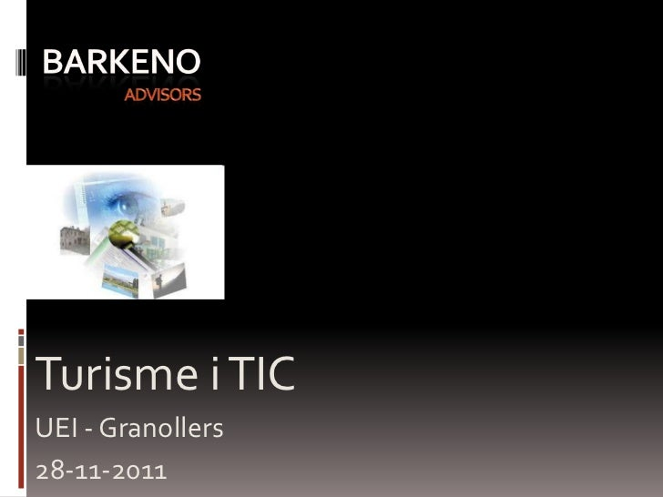 Turisme i TICUEI - Granollers28-11-2011