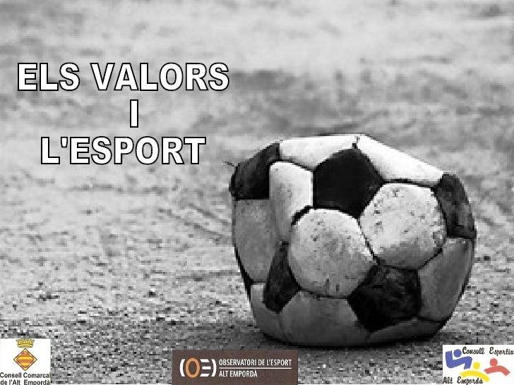 ELS VALORS I  L'ESPORT