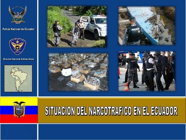 Policía Nacional del EcuadorDirección Nacional Antinarcóticos