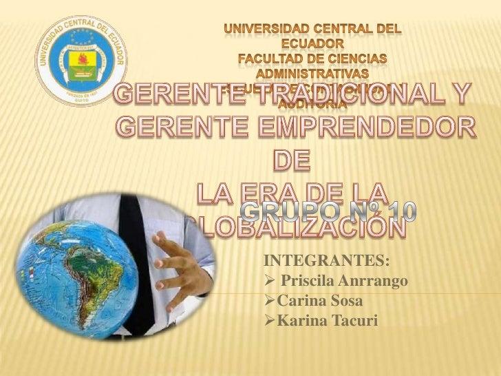 UNIVERSIDAD CENTRAL DEL ECUADOR<br />FACULTAD DE CIENCIAS ADMINISTRATIVAS<br />ESCUELA DE CONTABILIDAD Y AUDITORIA<br />GE...