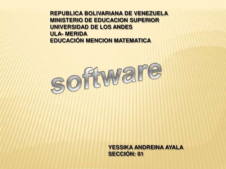 REPUBLICA BOLIVARIANA DE VENEZUELA <br />MINISTERIO DE EDUCACION SUPERIOR <br />UNIVERSIDAD DE LOS ANDES <br />ULA- MERIDA...