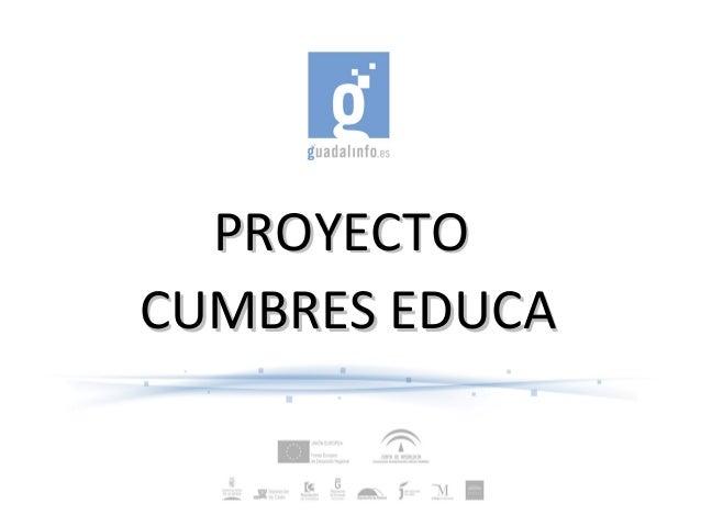 PROYECTOPROYECTOCUMBRES EDUCACUMBRES EDUCA