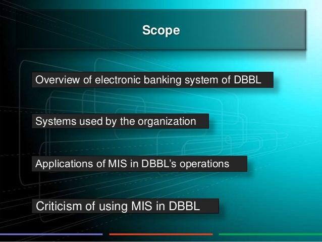 mis report on dutch bangla bank ltd Dutch bangla bank (report) management information system (dbbl) this report focuses on management information system of dutch-bangla bank limited (mis) notion.