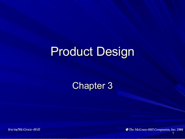 Product Design Chapter 3  Irwin/McGraw-Hill  © The McGraw-Hill Companies, Inc. 2004 1