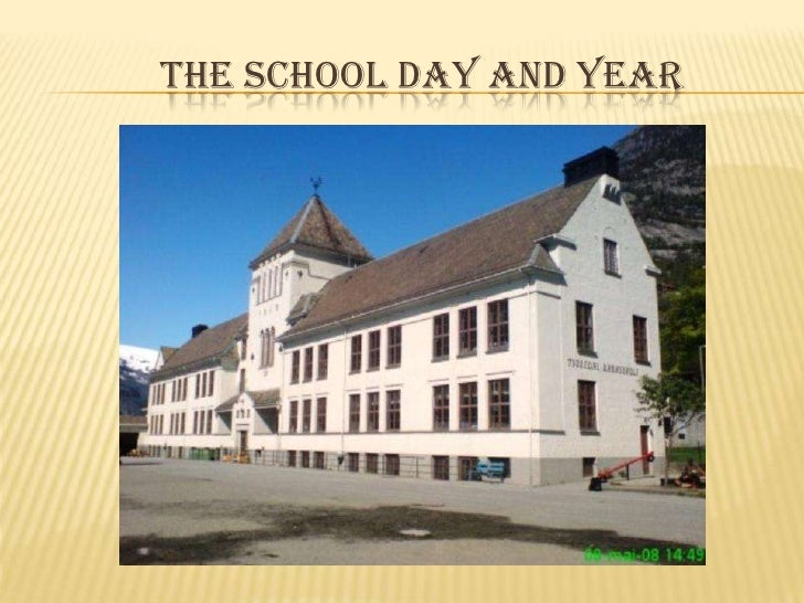 The School day and year<br />