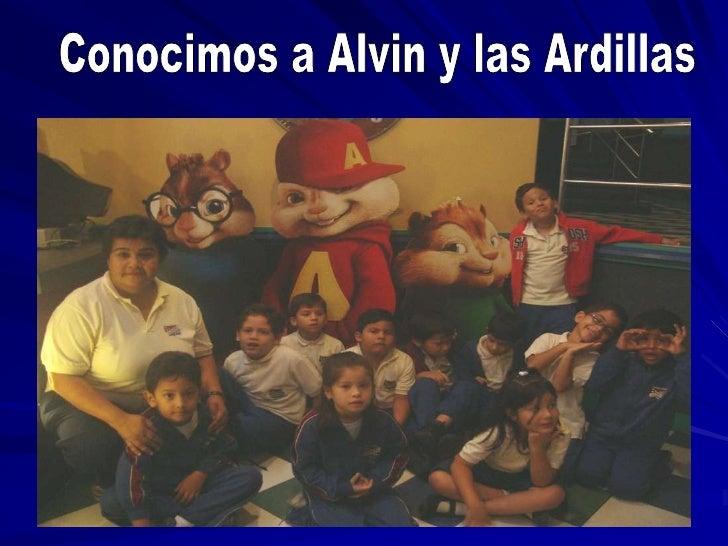 Conocimos a Alvin y las Ardillas<br />
