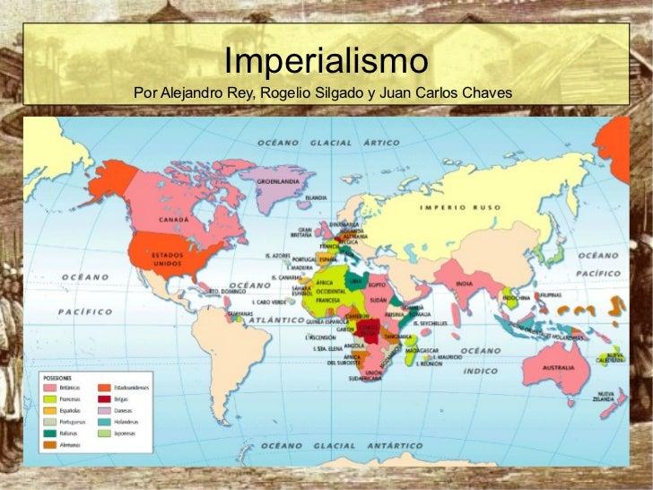 Imperialismo Por Alejandro Rey, Rogelio Silgado y Juan Carlos Chaves
