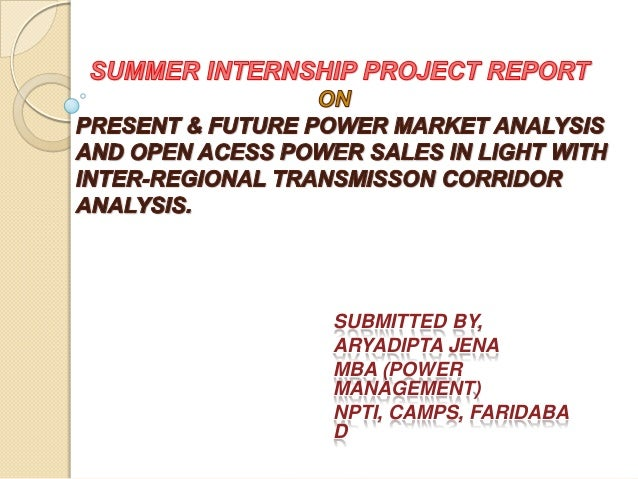 SUBMITTED BY, ARYADIPTA JENA MBA (POWER MANAGEMENT) NPTI, CAMPS, FARIDABA D