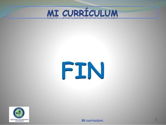 FIN Mi currículum.  9