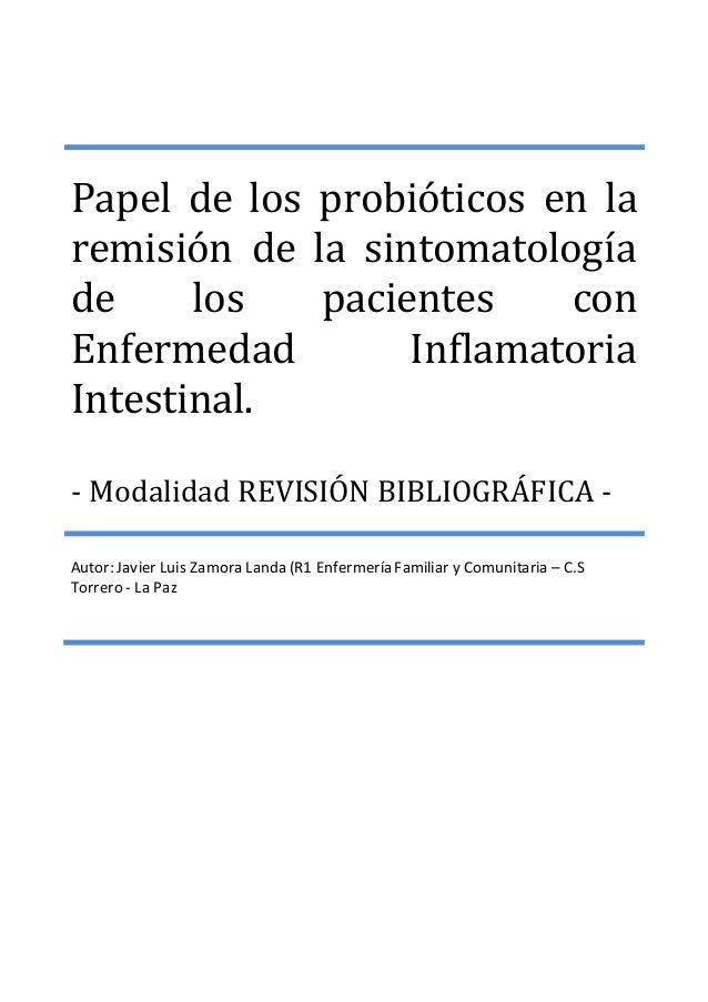 Papel de los probióticos en la remisión de la sintomatología de los pacientes con Enfermedad Inflamatoria Intestinal. - Mo...