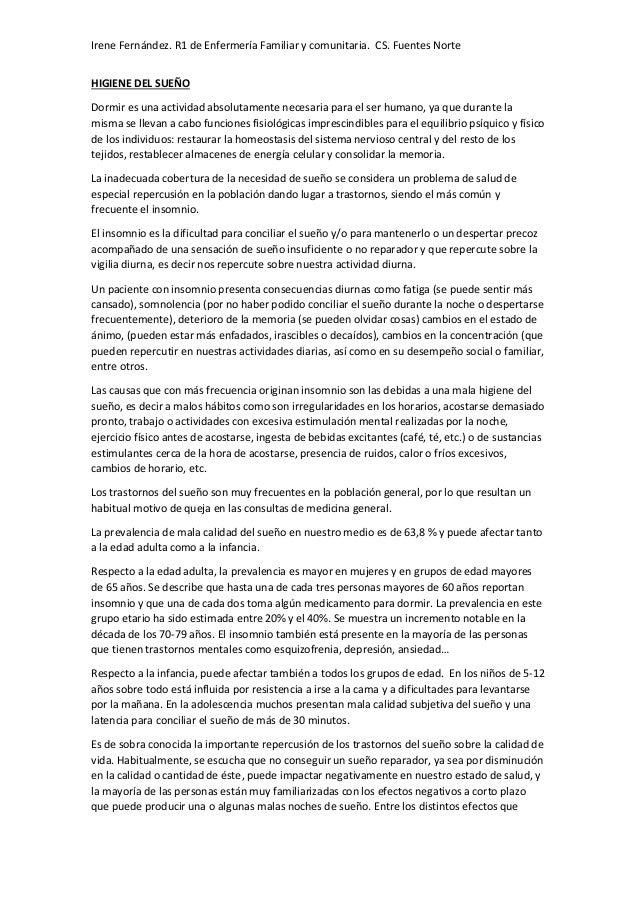 Irene Fernández. R1 de Enfermería Familiar y comunitaria. CS. Fuentes Norte HIGIENE DEL SUEÑO Dormir es una actividad abso...