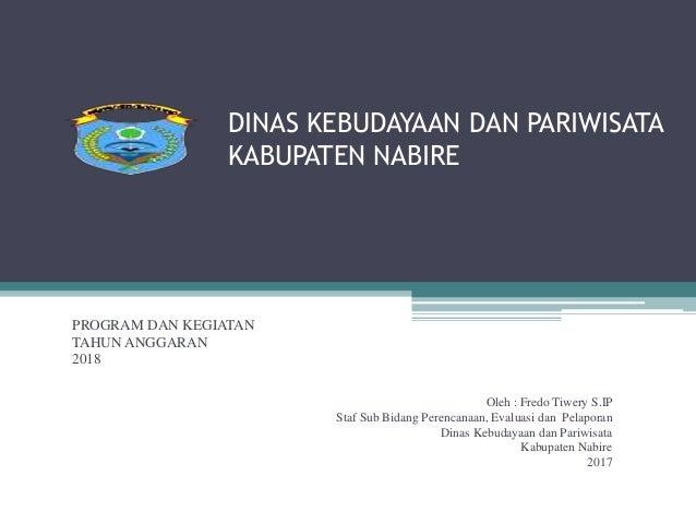 Presentase Program Dan Keg 2018 Dinas Kebudayaan Dan Pariwisata Kab