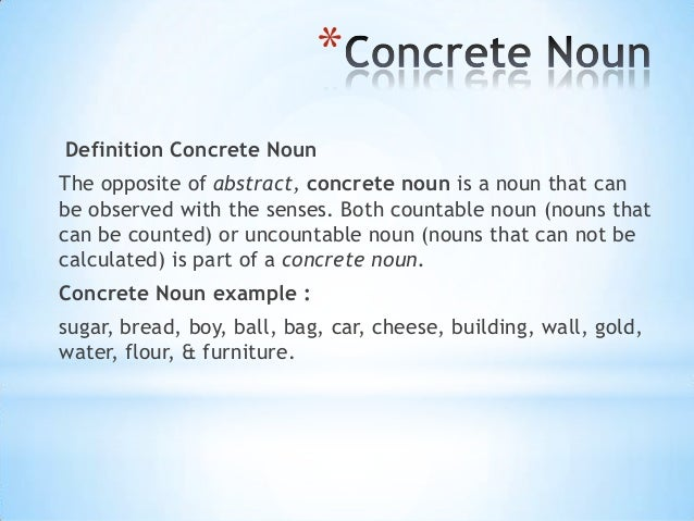 NOUN20. * Definition Concrete ...