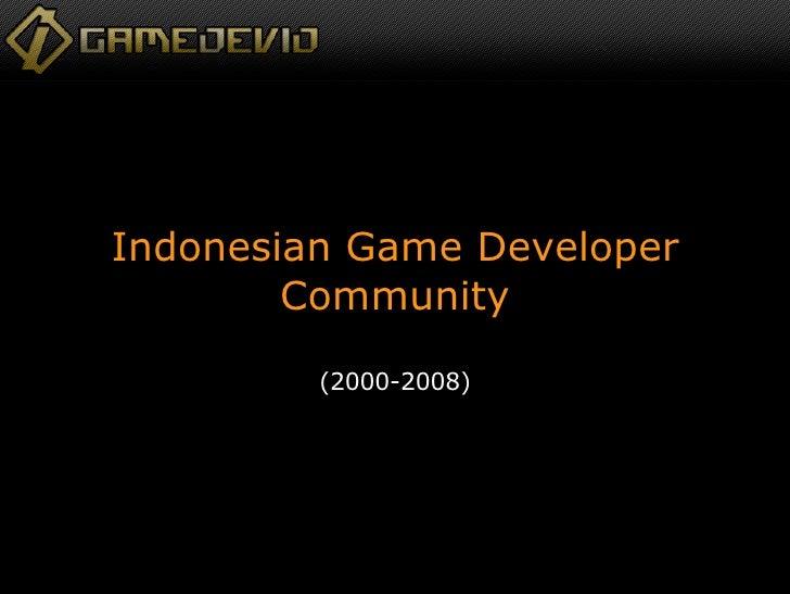 Indonesian Game Developer Community (2000-2008)