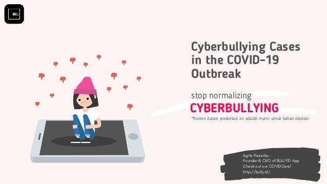 CYBERBULLYING stop normalizing Agita Pasaribu - Founder & CEO of BULLYID App Check out our COVIDCare! http://bully.id/ Cyb...