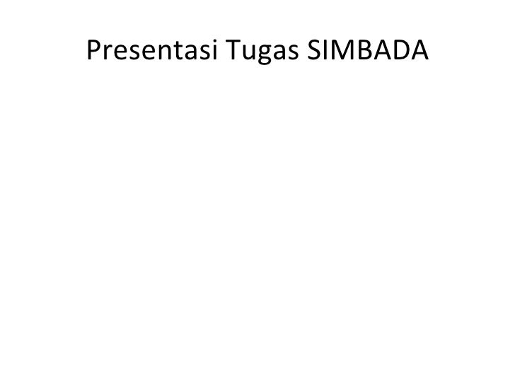 Presentasi Tugas SIMBADA